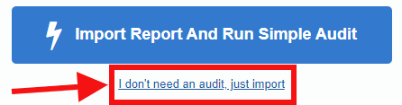 Import Report And Run Simple Audit button